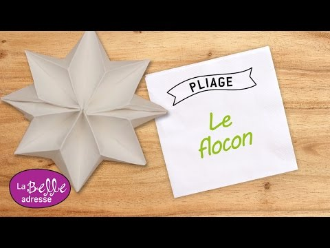 Pliage de serviette en papier le flocon youtube - Serviette de table pliage ...