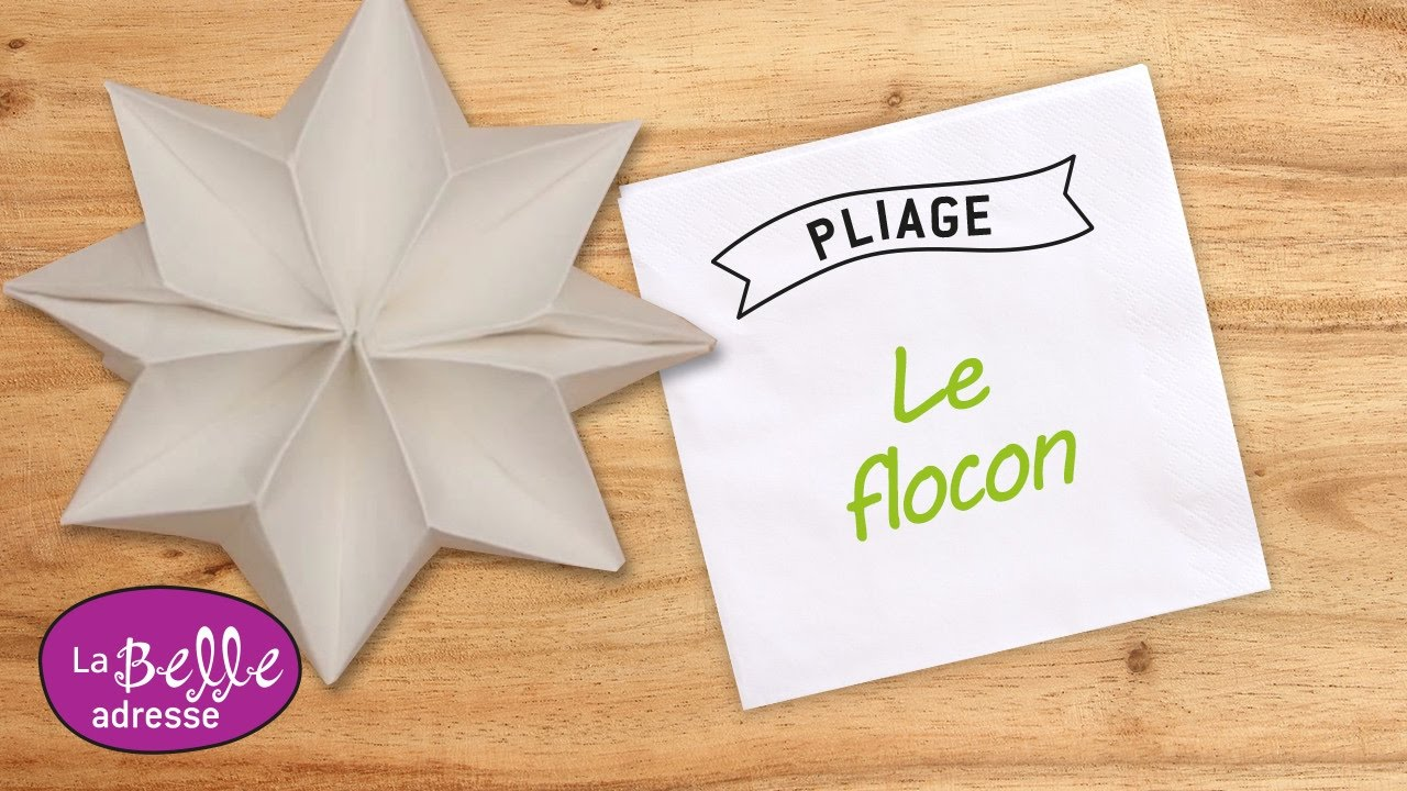 Pliage de serviette en papier en forme de flocon - Exemple de pliage de serviette de table ...