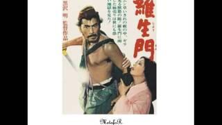 Fumio Hayasaka – Rashômon (Directed by Akira Kurosawa)