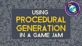 Procedural Generation For Game Jams: Faster, Better, Weirder