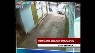 BUANG BAYI, TEREKAM KAMERA CCTV