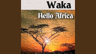 Hello Africa (Waving Flag Remix)