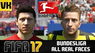 FIFA 17 PLAYER FACES: ALL BUNDESLIGA REAL FACES/STARHEADS!