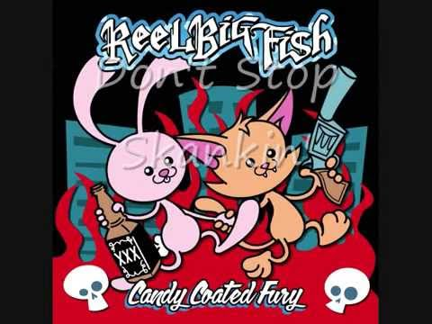 Reel Big Fish- Candy Coated Fury (Full Album)