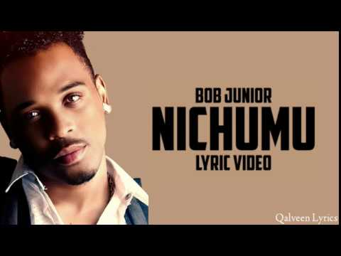 Download Bob Junior - Nichumu Lyrics