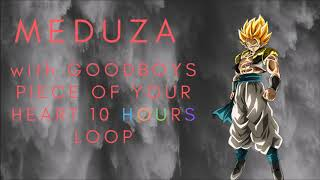 Baixar MEDUZA FT GOODBOYS PIECE OF YOUR HEART 10 HOUR LOOP VERSION