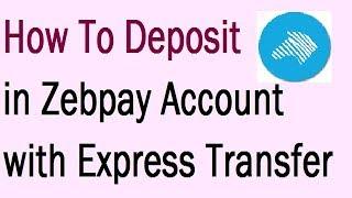 Video Express Transfer Kotak Bank  deposit money fund Buy Bitcoin ZEBPAY  by My Technical Support download MP3, 3GP, MP4, WEBM, AVI, FLV Desember 2017