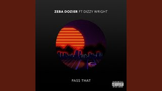 Pass That (feat. Dizzy Wright)