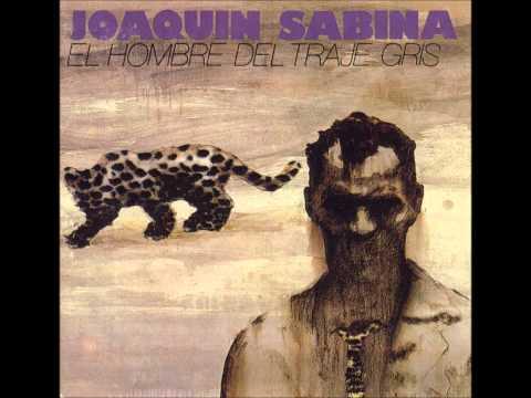 Besos en la frente: Joaquín Sabina (El hombre del traje gris)