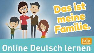 Deutsch lernen / Lektion 3 / Familienmitglieder vorstellen