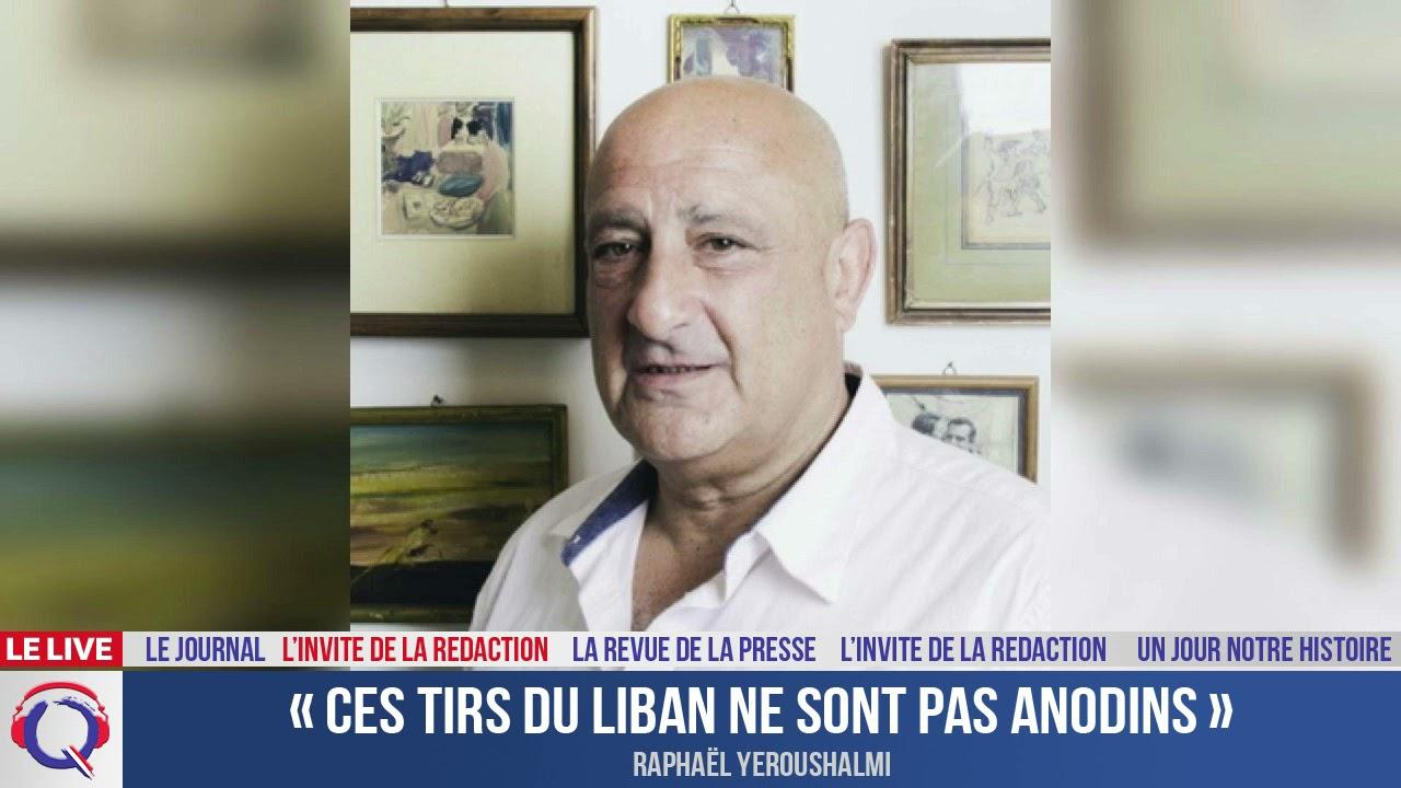 « Ces tirs du Liban ne sont pas anodins » - L'invité du 5 aout 2021