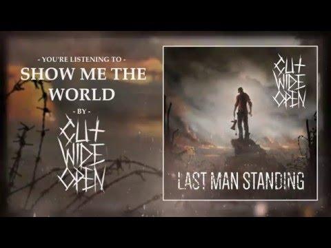 Cut Wide Open - LAST MAN STANDING [FULL EP STREAM]