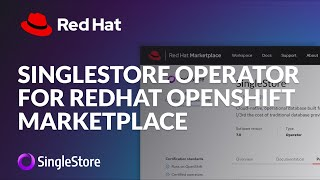 MemSQL Operator on RedHat OpenShift Marketplace