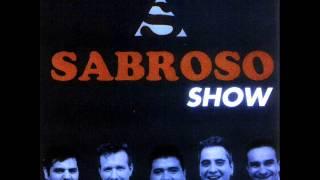 02- Te Amo - Sabroso - Sabroso Show