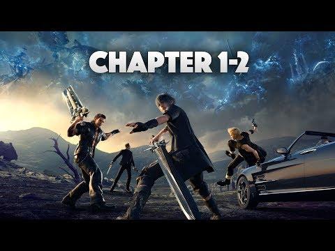 Let's Stream | Final Fantasy XV - Chapter 1-2