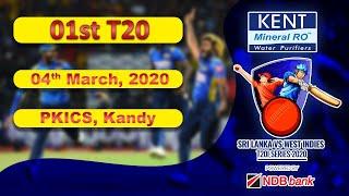 01st T20 : West Indies Tour of Sri Lanka 2020