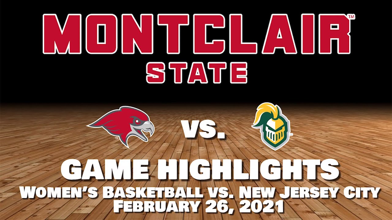 Montclair Women's Basketball Highlights vs NJCU - February 26, 2021