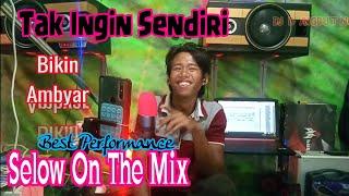 DJ Tak Ingin Sendiri ( Cover Renno Slow Mix )