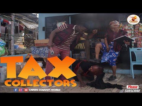 TAX COLLECTORS??(Episode 35)