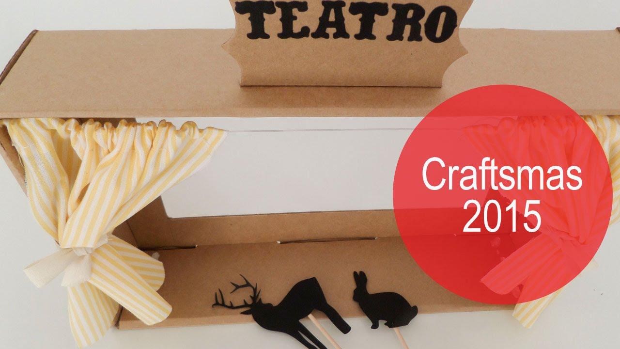 Cómo hacer un teatro de sombras | DIY | Craftsmas 2015 - YouTube