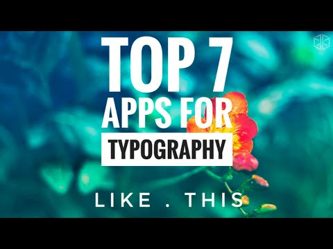 Best Apps For Typography !