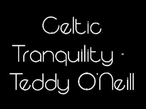 Celtic Tranquility - Teddy O'Neill