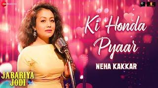 Ki Honda Pyaar by Neha Kakkar Mp3 Song Download