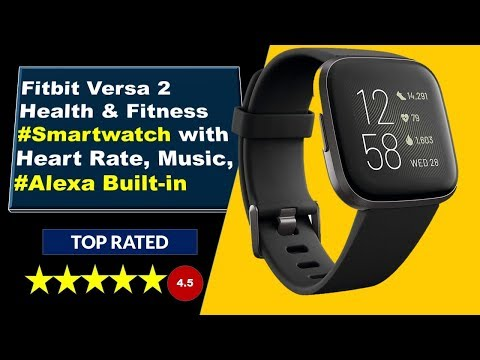 Best Smartwatch For Fitness - Fitbit Versa 2