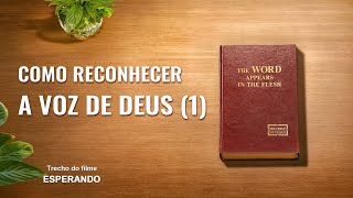 """Pregação do evangelho """"ESPERANDO"""" (5) Como podemos identificar a voz de Deus? I"""