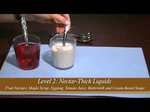 Thickened Liquid Consistencies