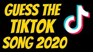 GUESS THE TIKTOK SONG 2020