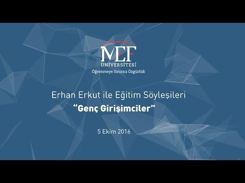 """Erhan Erkut ile Eğitim Söyleşileri """"Genç Girişimciler"""""""