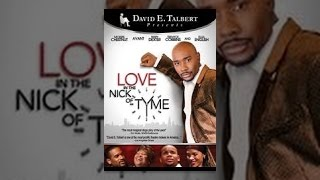 David E. Talbert's Love in the Nick of Tyme