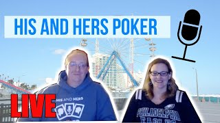 LIVE PokerNews Podcast with His and Hers Poker