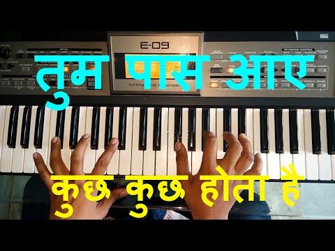 Tum paas aaye (kuch kuch hota hai) Instrumental Song