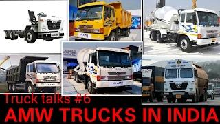 AMW Trucks in India | TRUCK TALKS #6 | All models shown