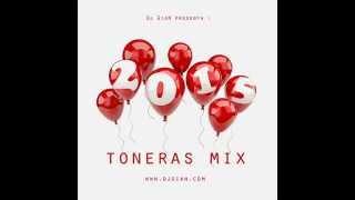 Mix Año Nuevo 2015 - Toneras (Reggaeton,Salsa,Electro,Villeras)