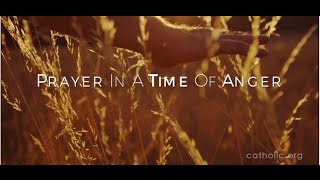 Prayer in Time of Anger HD