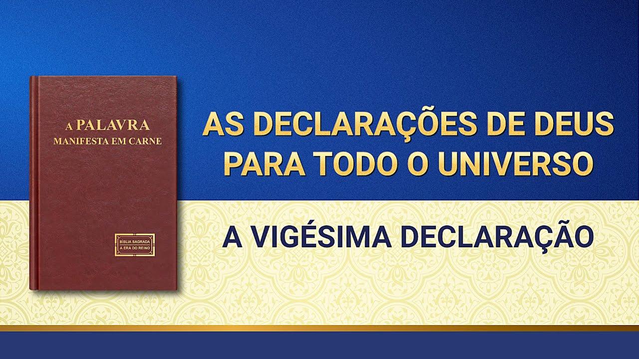"""Palavra de Deus """"As declarações de Deus para todo o universo A vigésima declaração"""""""