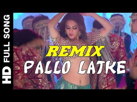 Pallo Latke Song | New Version Dance | Rajesthani & Haryanvi Mix |Shaadi Mein Zaroor Aana Remix 2017