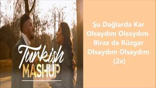 TURKISH MASHUP - Yasin Ask & Esra Sharmatic (SÖZLERI)