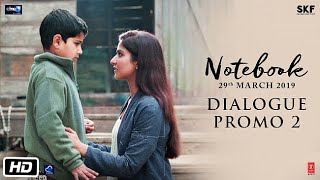 Notebook | Dialogue Promo 2 | Pranutan Bahl | Zaheer Iqbal | Nitin Kakkar | 29th March 2019