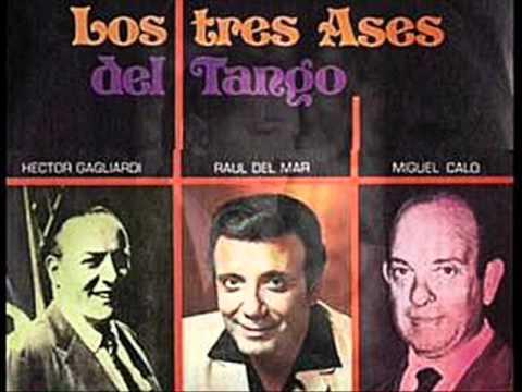 MIGUEL CALÓ  -  HECTOR GAGLIARDI -  RAÚL DEL MAR - PERCAL - TANGO