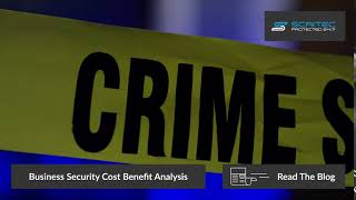 Cost Benefit Analysis of Business Security 2