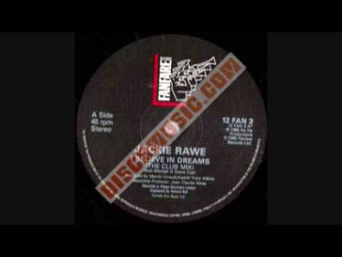 Jackie Rawe - I Believe in Dreams (Original 12inch)