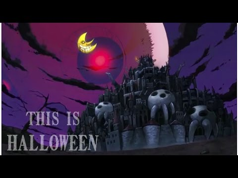 【Soul Eater】This Is Halloween『Real Chanty Version』