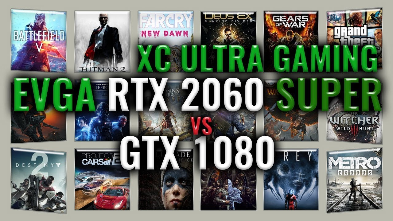 EVGA RTX 2060 SUPER XC Ultra GAMING vs GTX 1080 Benchmarks | 59 tests