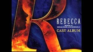 REBECCA -- Sie war Gewohnt geliebt zu werden