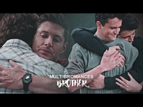 multibromances || I've got you brother.