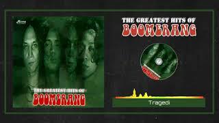 Boomerang - Tragedi (HQ Audio)